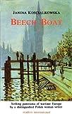 Beech Boat : A Memoir of the Polish Diaspora, Koscialkowska, Janina, 0930523954