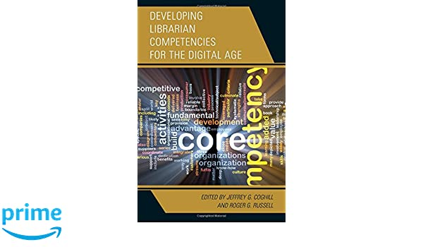Amazon developing librarian competencies for the digital age amazon developing librarian competencies for the digital age medical library association books series 9781442264434 jeffrey g coghill fandeluxe Image collections