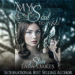 Stain: My Soul to Wake, Book 1 | Tara Oakes