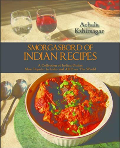Smorgasbord of Indian Recipes: A Collection of  Indian