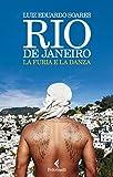 Image de Rio de Janeiro: La furia e la danza (Italian Edition)