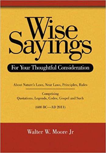 amazon wise sayings for your thoughtful consideration walter w