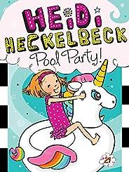 Heidi Heckelbeck Pool Party! (Volume 29)