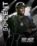 50 Cent (Hip-Hop Biographies)