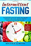 Intermittent Fasting: The beginners guide for