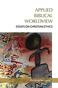 biblical worldview 3 essay Into a few major categories these five worldviews include all the dominant  outlooks in the world today  essays banner find out what it means to make.