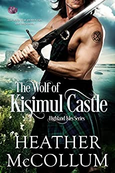 The Wolf of Kisimul Castle (Highland Isles) by [McCollum, Heather]