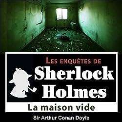 La maison vide (Les enquêtes de Sherlock Holmes 28)