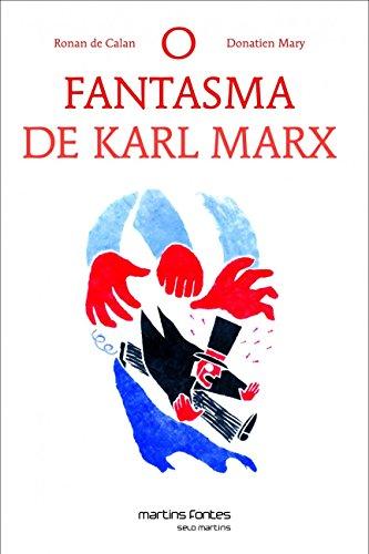 O Fantasma de Karl Marx