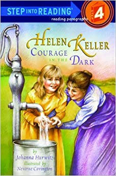 Helen Keller: Courage In The Dark (Turtleback School & Library Binding Edition) (Step Into Reading: A Step 3 Book) by Johanna Hurwitz (1997-12-01)