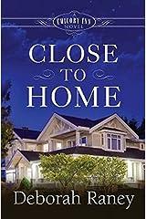 Close to Home: A Chicory Inn Novel - Book 4 Kindle Edition