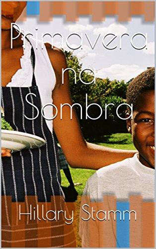 Primavera na Sombra (Portuguese Edition)