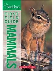 National Audubon Society First Field Guide Mammals