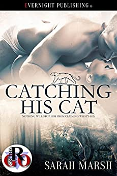 Catching His Cat (Romance on the Go Book 0) by [Marsh, Sarah]