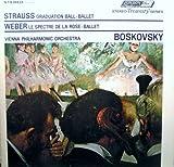 Strauss: Graduation Ball - Ballet; Weber: Le Spectre de la Rose - Ballet (Stereo Treasury Series) [LP Record]