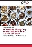 Actividades Biológicas y análisis Metabólico de Justicia Spiciger, Gomez Verjan Juan Carlos, 365906792X