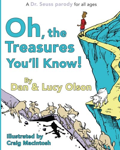 (Oh, the Treasures You'll Know! (A Dr. Seuss Parody))