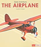 img - for The Airplane (Great Inventions) book / textbook / text book