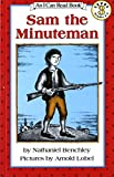 img - for Sam the Minuteman (I Can Read Level 3) book / textbook / text book