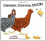 Chicken, Chicken, Duck!, Nadia Krilanovich, 1582463859