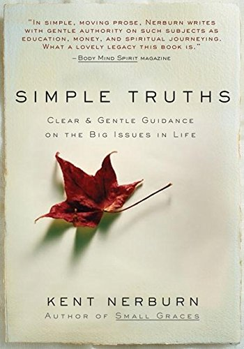 Simple Truths : Clear and Gentle Guidance on the Big Issues in Life