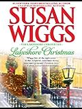 Lakeshore Christmas: Lakeshore Chronicles Book 6 (The Lakeshore Chronicles)