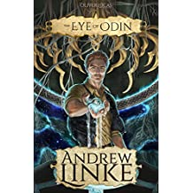 The Eye of Odin (Oliver Lucas Adventures Book 2)