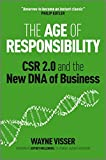 img - for The Age of Responsibility: CSR 2.0 and the New DNA of Business book / textbook / text book