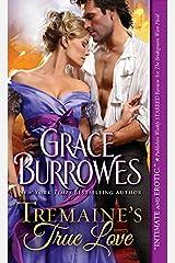 Tremaine's True Love (True Gentlemen Book 1)