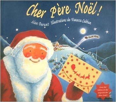Livres Cher Père Noël ! pdf