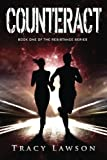 Counteract: Book One of the Resistance Series (Volume 1)