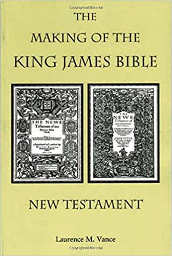 The Making of the King James Bible--New Testament: Laurence