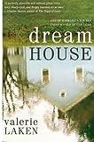 Dream House, Valerie Laken, 0060840935
