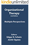 Organizational Therapy by Dr. Edgar H. Schein: Multiple Perspectives
