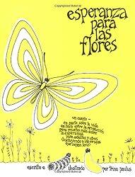 Esperanza para las Flores (Hope for the Flowers)