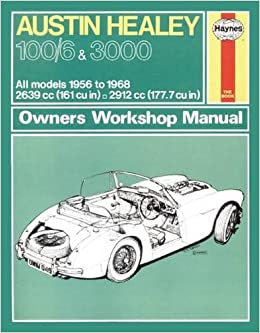 Austin Healey 100 6 3000 56 68 Haynes Repair Manual Haynes Publishing Fremdsprachige Bücher
