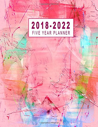 Download 2018-2022 Five Year Planner: 2018-2022 Monthly Planner   Five Year Planner 2018-2022  Monthly Calendar Schedule Organizer Agenda Planner  Five Year Planner 8.5 x 11 Planner PDF