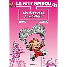 Spirou (Le Petit) 01  Dis Bonjour à la Dame!