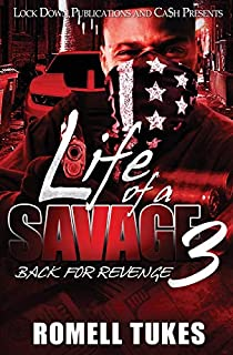 Book Cover: Life of a Savage 3: Back for Revenge