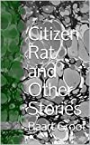 Citizen Rat and Other Stories