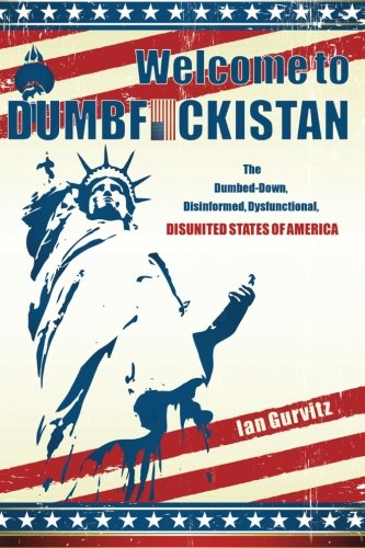 Welcome To Dumbfuckistan The DumbedDown Disinformed - Tee shirt us map dumbfuckistan