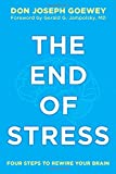 The End of Stress, Don Joseph Goewey, 1582704910