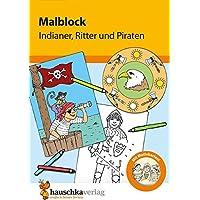 Malblock - Indianer, Ritter und Piraten (Malblöcke)