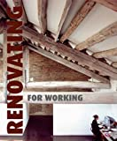 Renovating for Working, Cristina Paredes, 8496936317