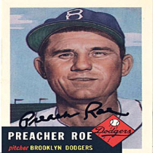 Brooklyn Dodgers Replica - Preacher Roe Autographed / Signed Replica 1953 Topps Brooklyn Dodgers Baseball Card #254