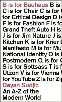 Book B is for Bauhaus: An A-Z of the Modern World