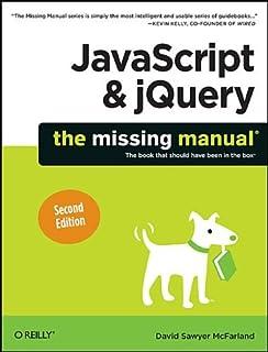 javascript the missing manual david sawyer mcfarland rh amazon com javascript the missing manual review javascript the missing manual 4th edition pdf