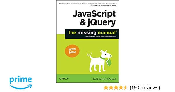 Javascript jquery the missing manual david sawyer mcfarland javascript jquery the missing manual david sawyer mcfarland 9781449399023 amazon books fandeluxe Image collections