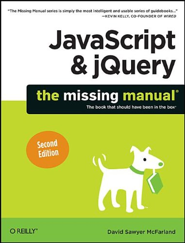 Javascript & jquery: the missing manual, 2nd edition o'reilly.