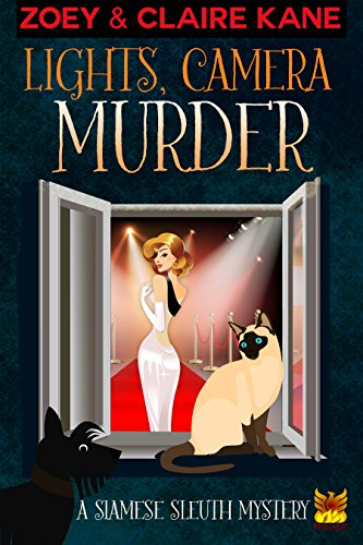 Siamese Light - Lights, Camera, Murder (A Siamese Sleuth Mystery Book 2)